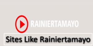 Free Sites like Rainiertamayo to Watch Movies & TV Series