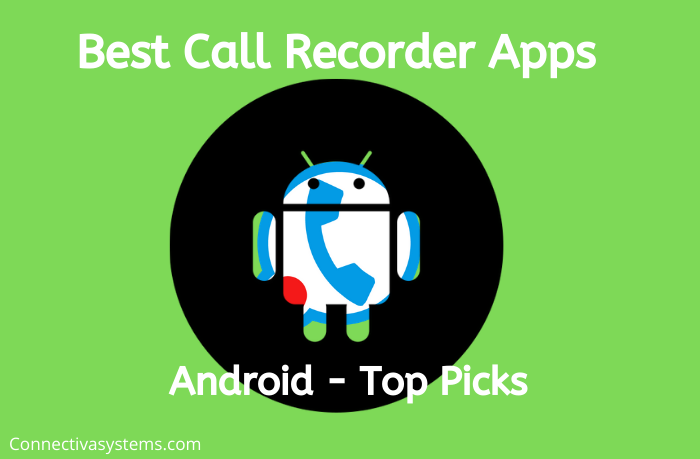 Best Call Recorder Apps Android