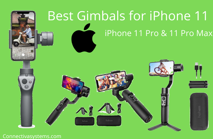 Best Gimbals for iPhone 11