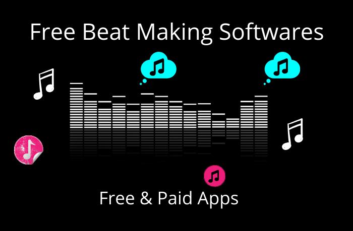 Free Beat Making Softwares