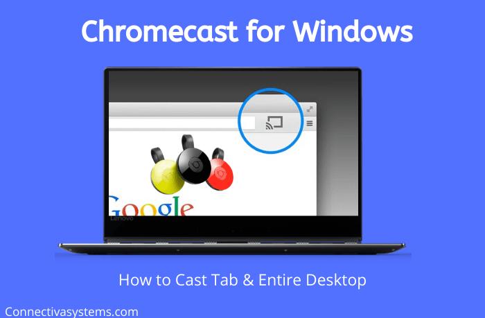 Chromecast for Windows