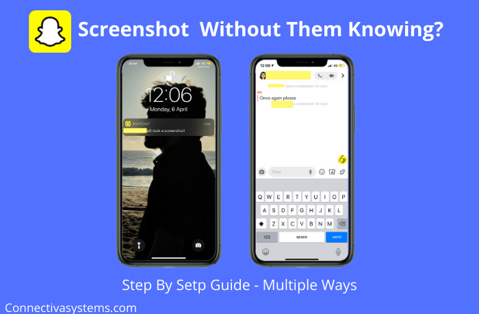 How To Take A Screenshot On Snapchat Without Them Knowing