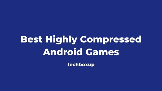 Best Highly Compressed Android Games