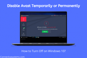 Disable Avast Temporarily & Permanently