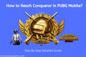 How to Reach Conqueror in PUBG Mobile?