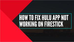 fix hulu app